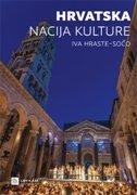 HRVATSKA - NACIJA KULTURE - iva hraste sočo