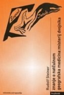ZNANJE O NATČULNOM / GEOGRAFSKA MEDICINA - MISTERIJ DVOJNIKA - rudolf steiner