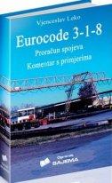 EUROCODE 3-1-8 PRORAČUN SPOJEVA / KOMENTAR S PRIMJERIMA - vjenceslav leko
