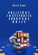 POLITIČKE INSTITUCIJE EUROPSKE UNIJE - dario čepo