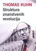 STRUKTURA ZNANSTVENIH REVOLUCIJA - thomas s. kuhn