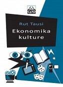 EKONOMIKA KULTURE - ruth towse