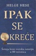 IPAK SE OKREĆE - helge hesse