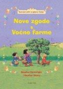 NOVE ZGODE S VOĆNE FARME - Razvojne priče za glasno čitanje - heather amery, stephen (ilust.) cartwright