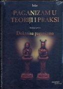 PAGANIZAM U TEORIJI I PRAKSI -DOKTRINA PAGANIZMA (1. knjiga) - danijel (ur.) tatić