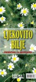 LJEKOVITO BILJE - PRIRUČNIK ZA SKUPLJANJE - dušan savković