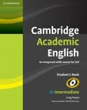 Cambridge Academic English B1+ Intermediate Student's Book - An Integrated Skills Course for Eap - craig thaine