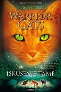 WARRIOR CATS - ISKUŠENJE TAME - erin hunter