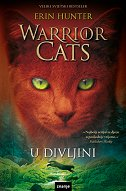 WARRIOR CATS - U DIVLJINI - erin hunter
