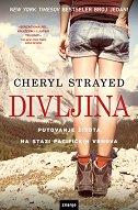 DIVLJINA  - cheryl strayed