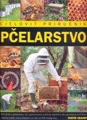 PČELARSTVO - CJELOVIT PRIRUČNIK - david cramp
