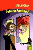 POBUNA PAULINE P. - sanja polak