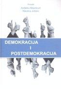 DEMOKRACIJA I POSTDEMOKRACIJA - anđelko (prir.) milardović, nikolina (prired.) jožanc