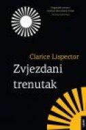 ZVJEZDANI TRENUTAK - clarice lispector