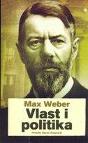 VLAST I POLITIKA - max weber