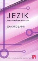 JEZIK - UVOD U ISTRAŽIVANJE GOVORA - edward sapir