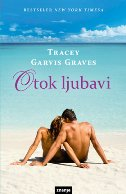 OTOK LJUBAVI - tracey garvis graves