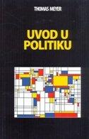 UVOD U POLITIKU - thomas meyer