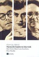 NJEMAČKI KNJIŽEVNI DNEVNIK - Max Frisch, Marie Luise Kaschnitz, Peter Handke - slavija kabić