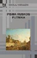 PISMA RUSKOG PUTNIKA - nikolaj m. karamzin