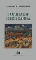 GORŠTACI I VOJVODINA (ćirilica) - radovan pejanović