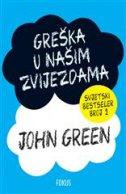 GREŠKA U NAŠIM ZVIJEZDAMA - john green