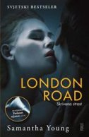 LONDON ROAD - SKRIVENA STRAST - samantha young