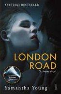 LONDON ROAD - SKRIVENA STRAST - samantha young