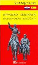 HRVATSKO - ŠPANJOLSKI RAZGOVORNI PRIRUČNIK