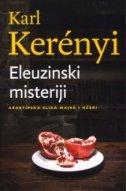ELEUZINSKI MISTERIJI - ARHETIPSKA SLIKA MAJKE I KĆERI - karl kerenyi