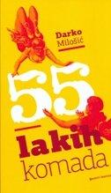 55 LAKIH KOMADA - darko milošić