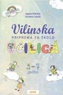 VILINSKA UČILICA - PRIPREMA ZA ŠKOLU (5-7 GODINA) - gordana lukačić, jagoda miloloža