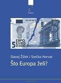 ŠTO EUROPA ŽELI? - slavoj žižek