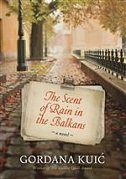 SCENT OF RAIN IN BALKANS - gordana kuić