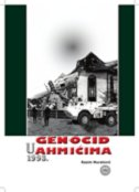GENOCID U AHMIĆIMA 1993. - rasim muratović
