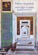 HISTORIJA TURSKE KNJIŽEVNOSTI - fehim nametak