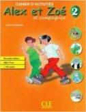 ALEX ET ZOE 2 - RADNA BILJEŽNICA FRANCUSKI + CD - colette samson