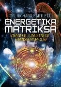 ENERGETIKA MATRIKSA - richard bartlett