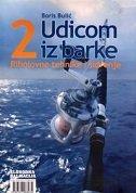 UDICOM IZ BARKE 2 - Ribolovne tehnike i sidrenje - boris bulić