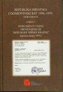 REPUBLIKA HRVATSKA I DOMOVINSKI RAT 1990.-1995. - DOKUMENTI (Knjiga 7)