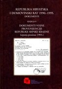 REPUBLIKA HRVATSKA I DOMOVINSKI RAT 1990.-1995. - DOKUMENTI (Knjiga 9)