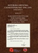 REPUBLIKA HRVATSKA I DOMOVINSKI RAT 1990.-1995. - DOKUMENTI (Knjiga 12)