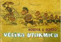 VELIKA UTAKMICA  - borivoj dovniković-bordo, norbert neugebauer