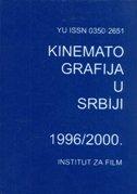 GODIŠNJAK - KINEMATOGRAFIJA U SRBIJI 1996/2000