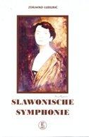 SLAWONISCHE SYMPHONIE - zdravko luburić