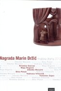 NAGRADA MARIN DRŽIĆ - HRVATSKA DRAMA 2012. - josip (ur.) pandurić
