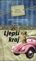 LJEPŠI KRAJ - bekim sejranović