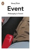EVENT - PHILOSOPHY IN TRANSIT - slavoj žižek