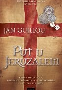 PUT U JERUZALEM - jan guillou