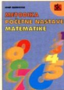 METODIKA POČETNE NASTAVE MATEMATIKE - josip markovac
